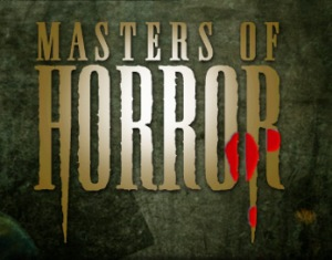 Masters of Horror s.01 ( 2005 USA )