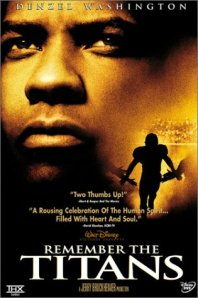 Remember the Titans ( 2000 USA )