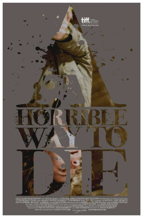 Horrible way to die 2010 usa filmitch