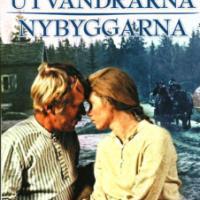 Utvandrarna/Nybyggarna (1971/1972 Sverige)