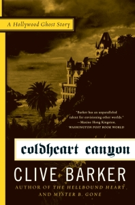 Clive Barker: Coldheart Canyon