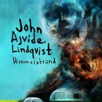 John Ajvide Lindqvist: Himmelstrand