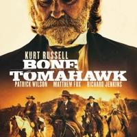 Bone Tomahawk (2015 USA)