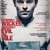 Extremely Wicked, Shockingly Evil and Vile (2019 USA)