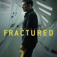 Fractured (2019 USA)