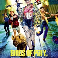 Birds of Prey: And the Fantabulous Emancipation of One Harley Quinn (2020 USA)