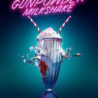 Gunpowder Milkshake (2021 USA)